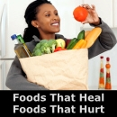 Foods That Heal Foods That Hurt
