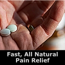 Fast, All Natural Pain Relief