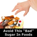 Avoid This Bad Sugar