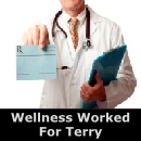 Wellness Worked For Terry