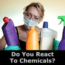 Do You React To Chemicals?