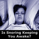 Is snoring  keeping you awake