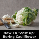This cauliflower has zest