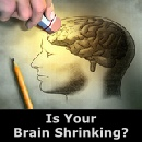 Is your brain shrinking?