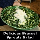 Try this brussel sprout salad