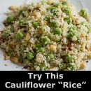 Are you grain-free? Try cauliflower rice