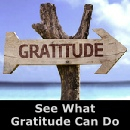 See What Gratitude Can Do For You