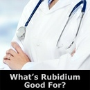 Rubidium Is Good For
