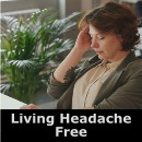 Living Headache Pain Free