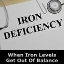 When Iron Levels Get Our Of Balance